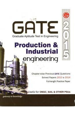 Gate Guide Production and Industrial Engineering 2015 Includes Chapter-Wise Previous GATE Questions and Solved Papers 2013-14 (Paper Back)