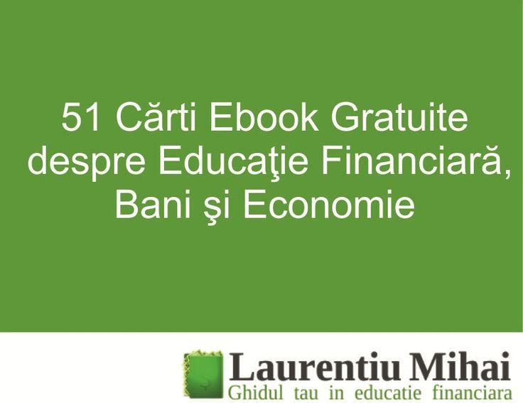 Descarca gratuit 51 de carti ebook pentru dezvoltarea ta financiara. Citeste acum cele mai bune carti ebook despre investitii, bani si economie.