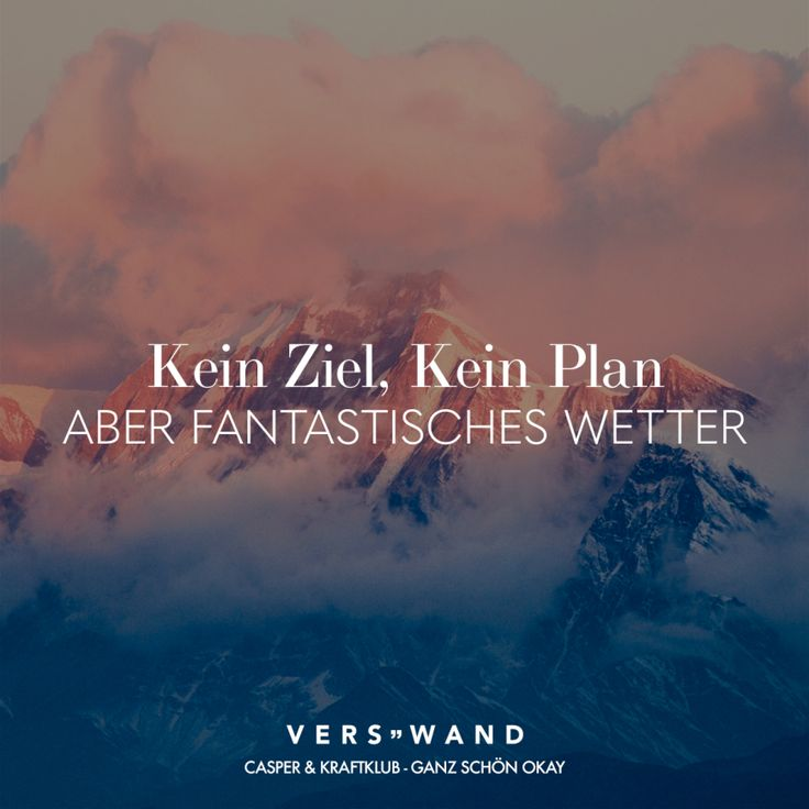 Visual Statements®️Kein Ziel, Kein Plan aber fantastisches Wetter – Casper & Kraftklub Sprüche / Zitate / Quotes / Verswand / Musik / Band / Artis…
