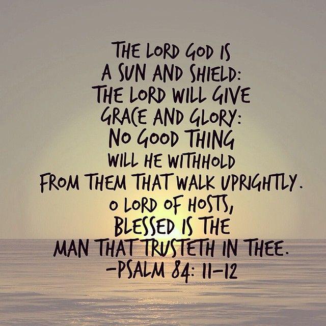 Psalm 84: 11-12