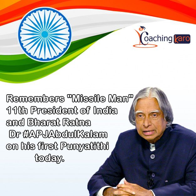 "Remembers ""#MissileMan"", 11th President of India and #BharatRatna Dr #APJAbdulKalam on his first Punyatithi today."