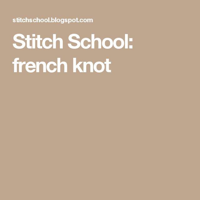 Stitch School: french knot