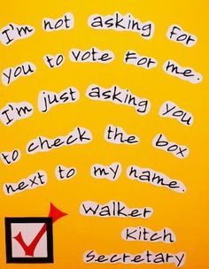 Check the Box - 25 Hilarious Student Council Campaign Poster Ideas | Complex