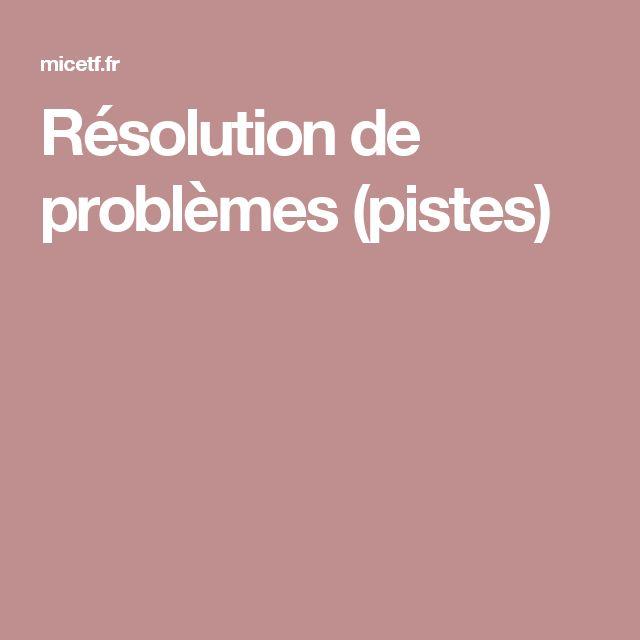 Résolution de problèmes (pistes)