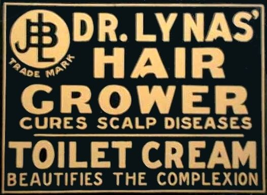 Dr. Lynas' hair grower - toilet cream.