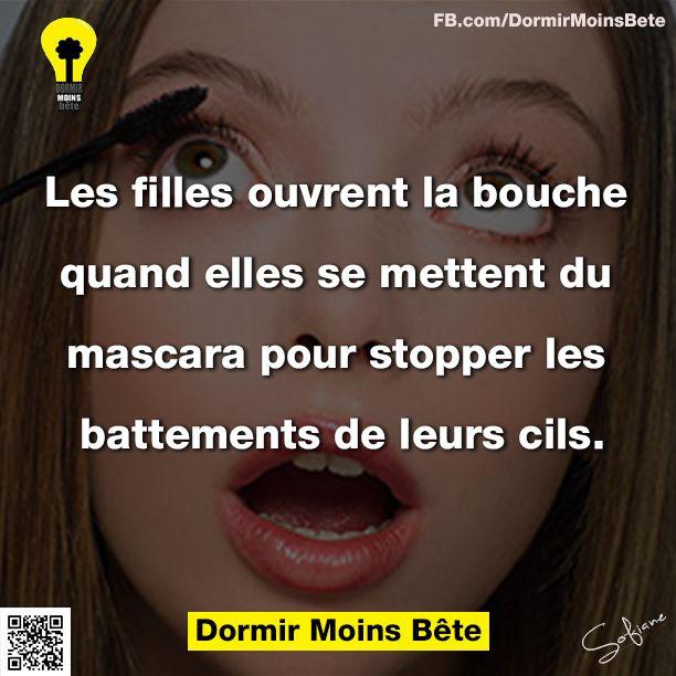 Les filles ouvrent la bouche quand elles se mettent du mascara pour stopper les battements de leurs cils.