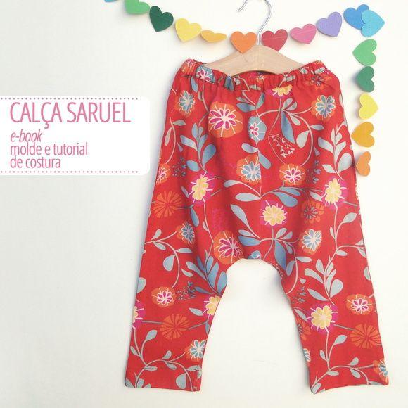 Calça Saruel infantil - molde e tutorial