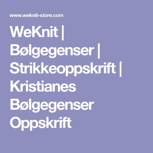WeKnit   Bølgegenser   Strikkeoppskrift   Kristianes Bølgegenser Oppskrift
