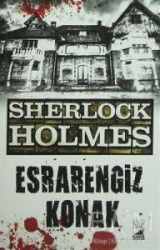Sherlock Holmes : Esrarengiz Konak
