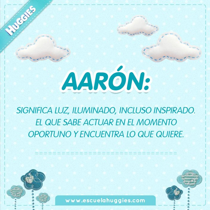 Aaron, Un Nombre Ideal Para Un Niño Luminoso