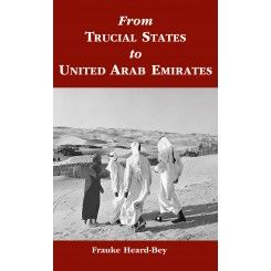 From Trucial States to United Arab Emirates, by Frauke Heard-Bey