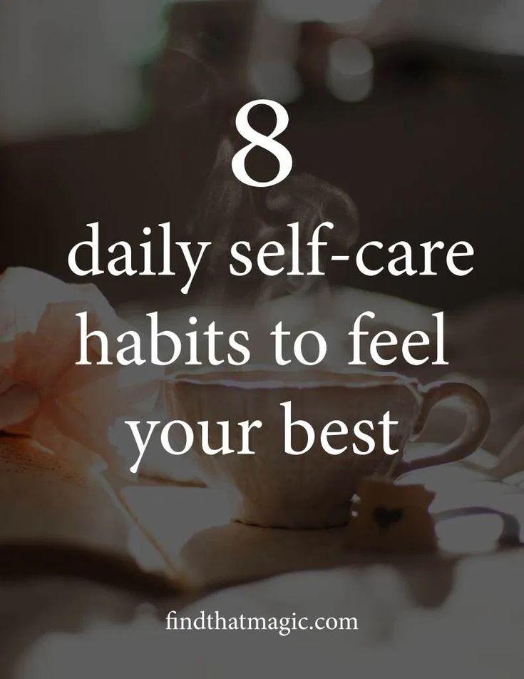 8 tägliche Selbstpflegegewohnheiten zum Wohlfühlen – Lassen Sie uns diese Magie finden … Ich glaube … – Self-care & Self-love – let's find that magic!