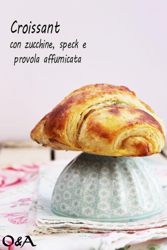 Ricetta croissant con zucchine, speck e provola affumicata