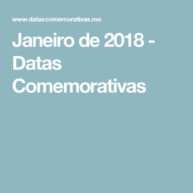 Janeiro de 2018 - Datas Comemorativas