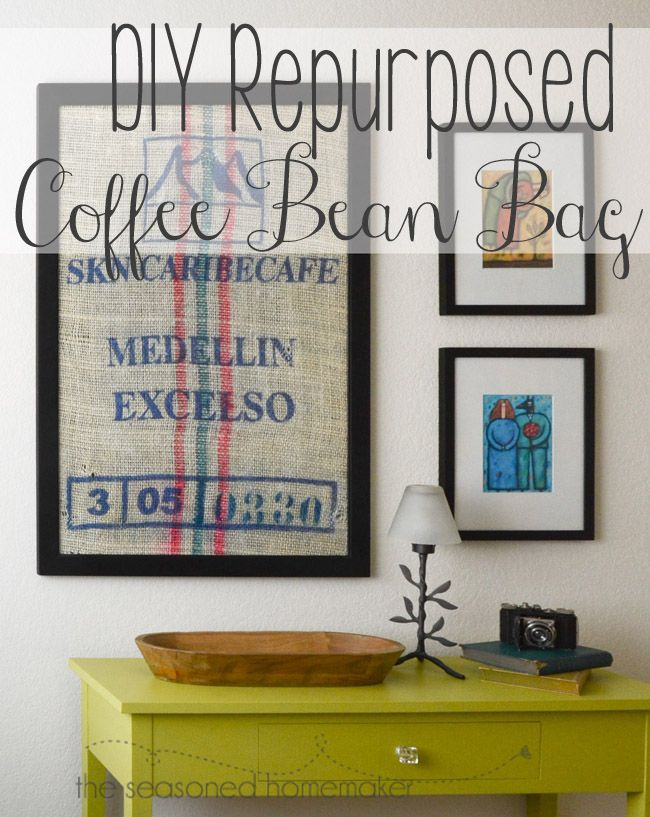 Did you know that you can purchase used coffee bean bags for under $5. Find out how I created DIY Burlap Art - The Seasoned Homemaker www.seasonedhomemaker.com #burlap