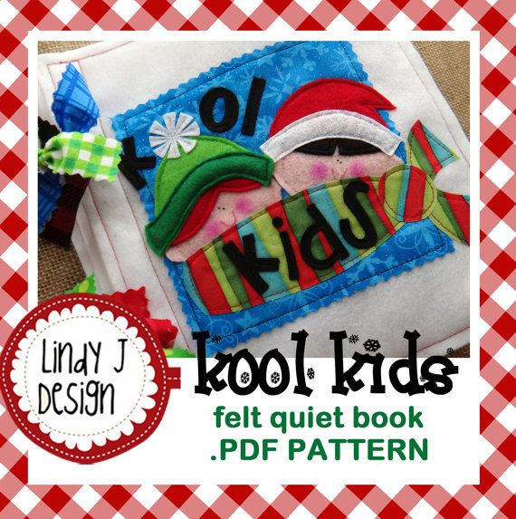 Adorable new #quiet book pattern...KOOL KIDS Felt Quiet Book .PDF Pattern by LindyJDesign on Etsy, $7.00. It features 8 kids with interchangeable outfits for the holidays.