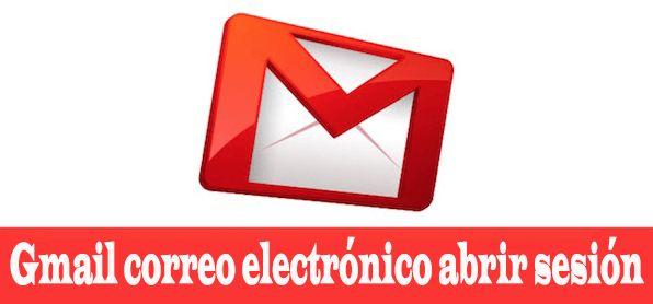 Gmail correo electrónico abrir sesión
