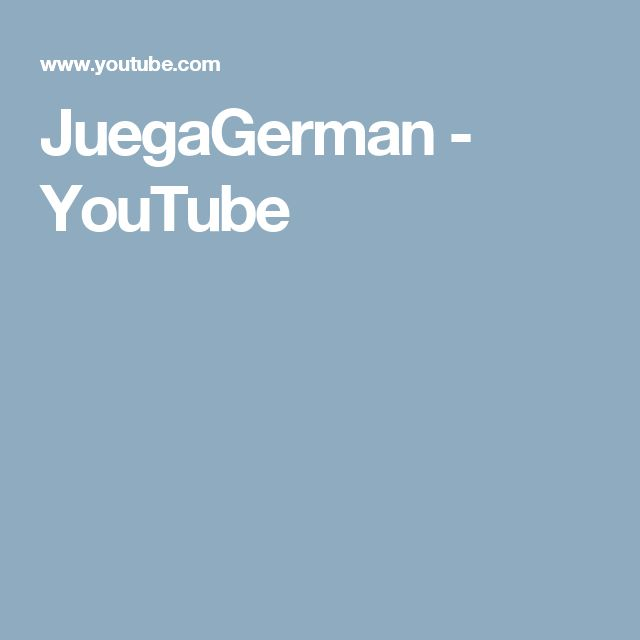 JuegaGerman  - YouTube