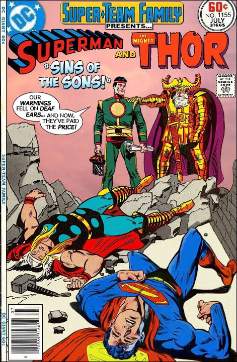 """Super-Team Family: The Lost Issues!: Superman and Thor in """"Sins of the Sons!"""""""