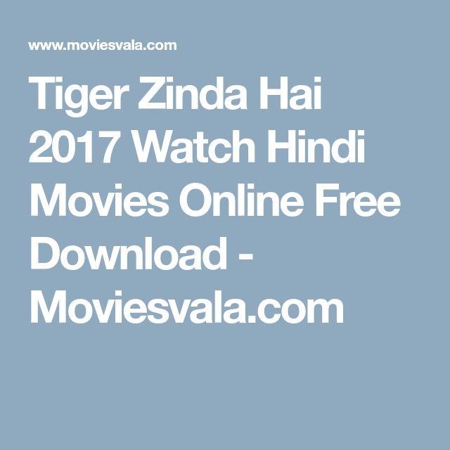 Tiger Zinda Hai 2017 Watch Hindi Movies Online Free Download - Moviesvala.com