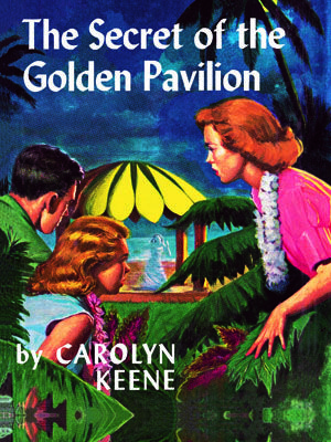 40. The Secret of the Golden Pavilion  Nancy's grandfather asks her for help with some complications in his inheritance of his estate in Honolulu, Hawaii,    Read more: Original Nancy Drew Books in Order - Summary of Nancy Drew Mysteries - Country Living