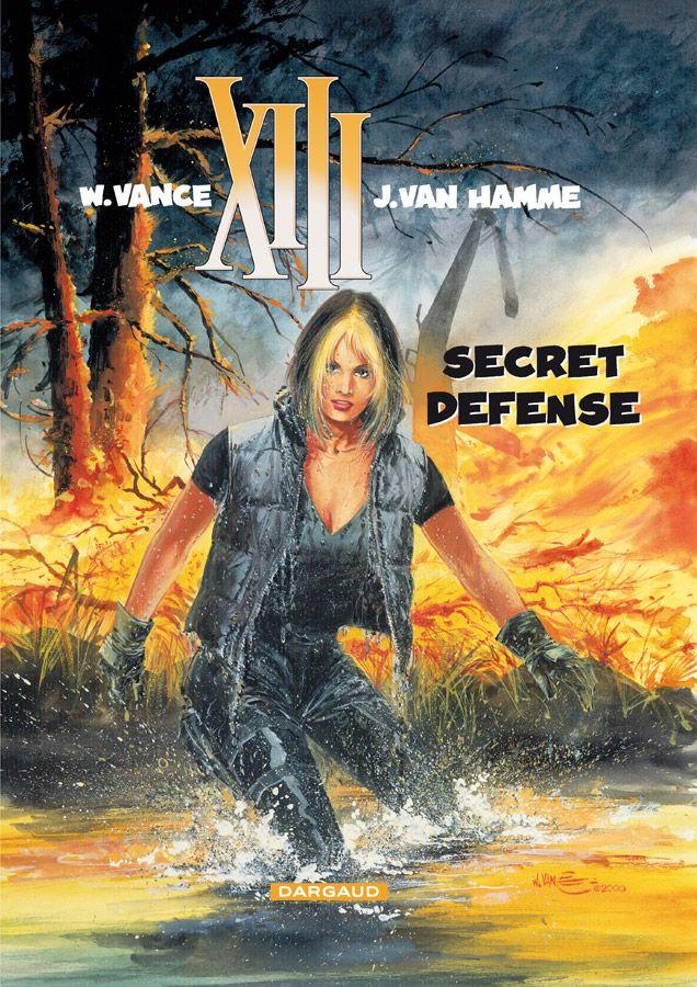 XIII tome 14 : Secret Défense. Scénario : Jean Van Hamme, dessin: William Vance. #XIII #BDXIII #Dargaud #VanHamme #Vance