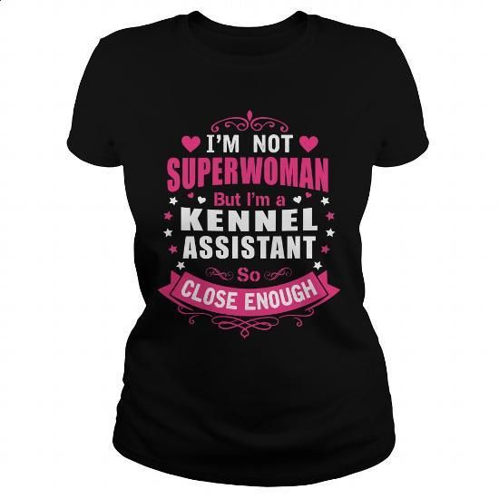 KENNEL ASSISTANT - SUPER WM - #cool hoodies for men #funny t shirts for women. PURCHASE NOW => https://www.sunfrog.com/LifeStyle/KENNEL-ASSISTANT--SUPER-WM-108531422-Black-Ladies.html?60505