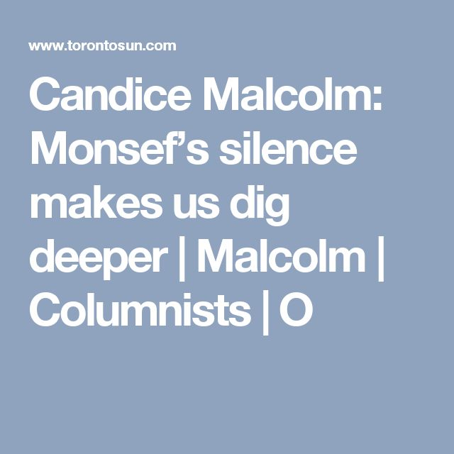 Candice Malcolm: Monsef's silence makes us dig deeper | Malcolm | Columnists | O