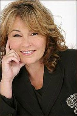 Rosanne Barr - don't care what you say, she is HILARIOUS! Love her!