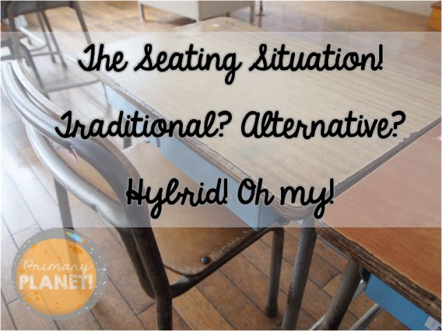 Traditional Seating, Alternative Seating, Flexible Seating, How I use a hybrid in my classroom!