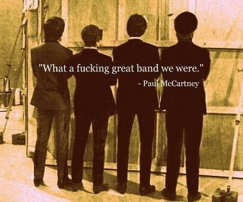 Paul McCartney Quote (About music legend Beatles band)