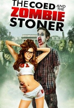 Watch: The Coed and the Zombie Stoner (2014) full movie