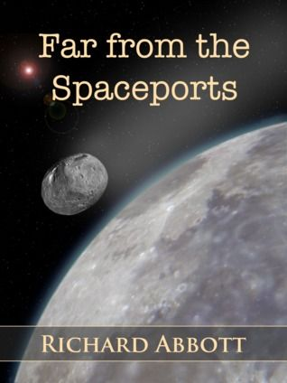 The New Podler Review of Books: Far from the Spaceports by Richard Abbott
