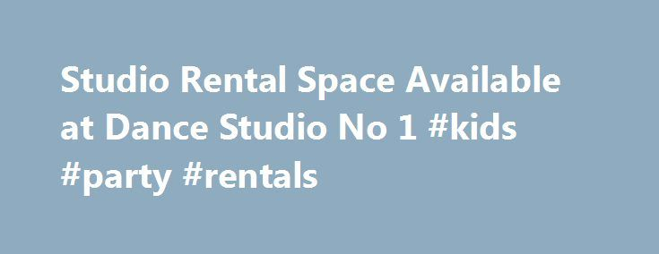 Studio Rental Space Available at Dance Studio No 1 #kids #party #rentals http://rentals.remmont.com/studio-rental-space-available-at-dance-studio-no-1-kids-party-rentals/  #studio for rent # Studio Space For Rent Dance Studio No. 1 is the perfect place to host castings, filming, rehearsals or birthday parties. Conveniently located on the corner of Bundy and Pico in west Los Angeles (just off the 10 freeway, Bundy exit), DS1's studio facilities include four studios with plenty of onsite…