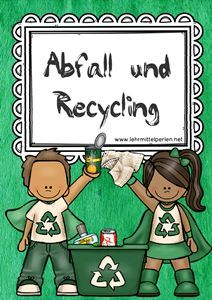 abfall und recycling recycling schule und m ll. Black Bedroom Furniture Sets. Home Design Ideas