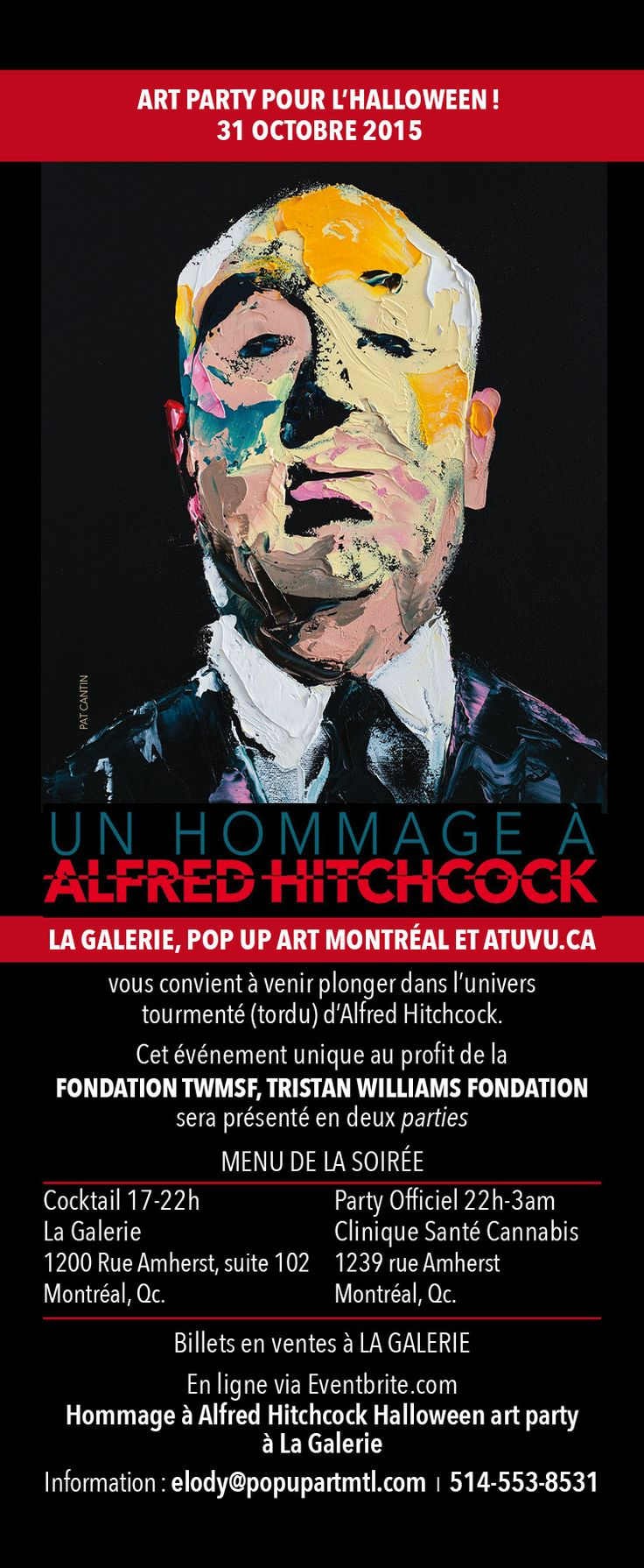 Art-Party d'Hallooween HOMMAGE À ALFRED HITCHCOCK Billets en ventes dès maintenant! Pour plus d'informations: 514-553-8531 elody@popupartmtl.com