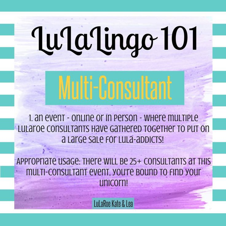 What does it mean when someone refers to a multi-consultant event with LuLaRoe? #LuLaLingo 101 with LuLaRoe by Kate and Lea!
