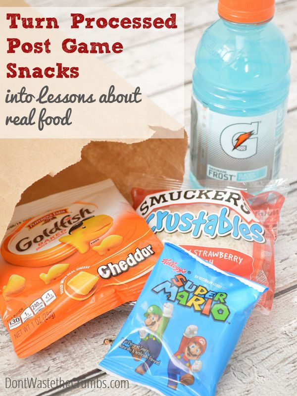 Turn Processed Post Game Snacks into Lessons in Real Food - how to use the processed foods in a post game snack as a tool to teach kids about real food.