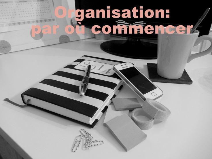 organisation: par où commencer www.mon-carnet-deco.com