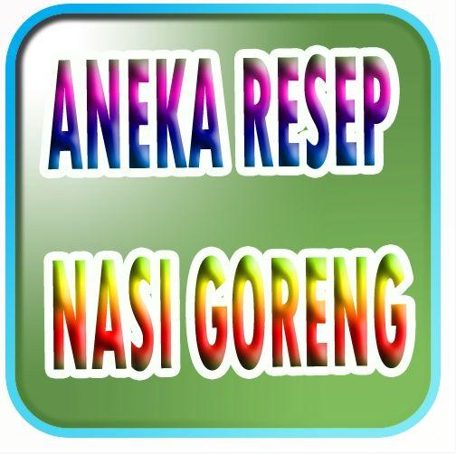 Aplikasi Android Aneka Resep Nasi Goreng Terlengkap