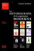 La historiografía de la arquitectura…