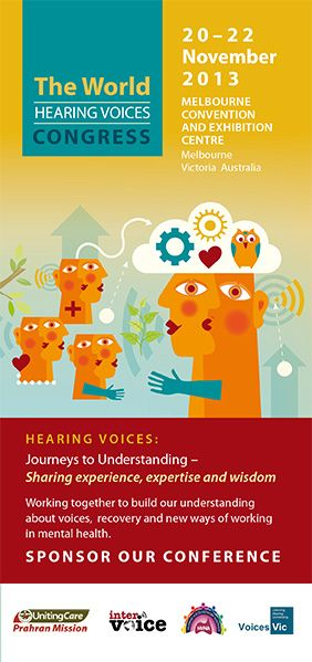 The World Hearing Voices Congress DL cover 2013. Vic Voices and Prahran Mission supporting those who hear voices. A great cause.