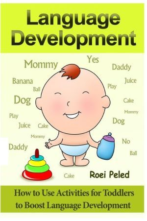 How+to+Use+Activities+for+Toddlers+to+Boost+Language+Development:+Toddler+Development