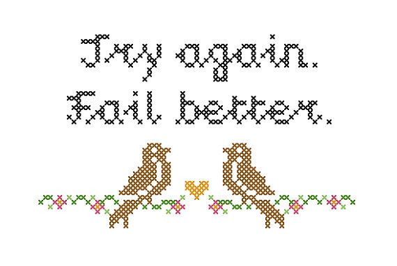 Try Again.  Fail Better.  Weeds Quote CrossStitch by xmystitchesx, $5.00