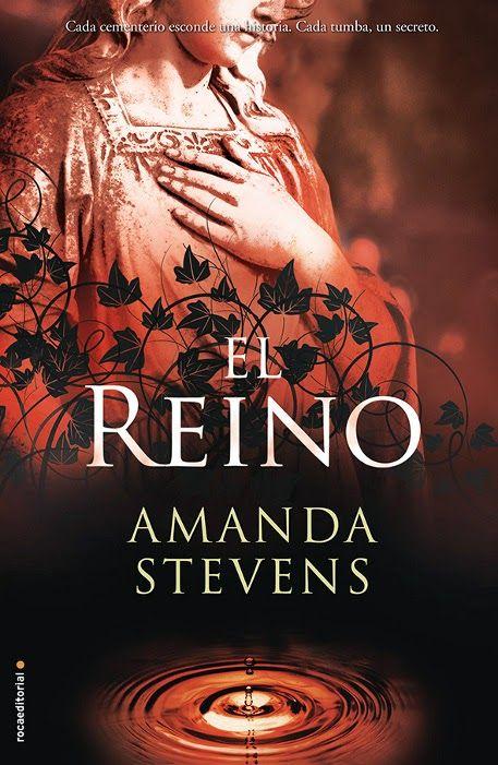 El reino (Amanda Stevens) Segunda parte de la saga en la que veremos a Amelia en otro cementerio y con otros personajes que nos ayudan a resolver dudas que quedaron en el primer libro... También me ha gustado y te dan ganas de seguir la saga... Lo recomiendo!