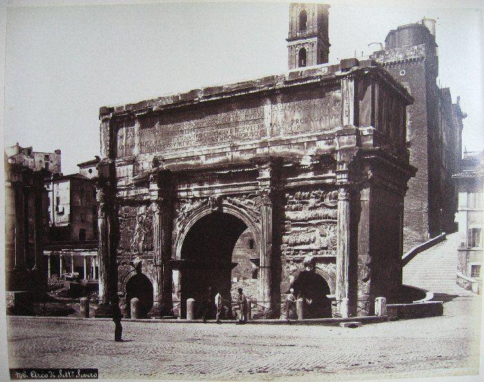 Arco di Settimio Severo ante 1875