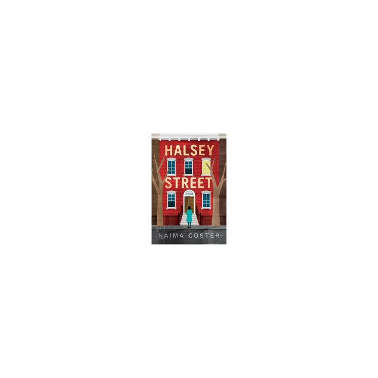 Halsey Street (Hardcover) (Naima Coster)