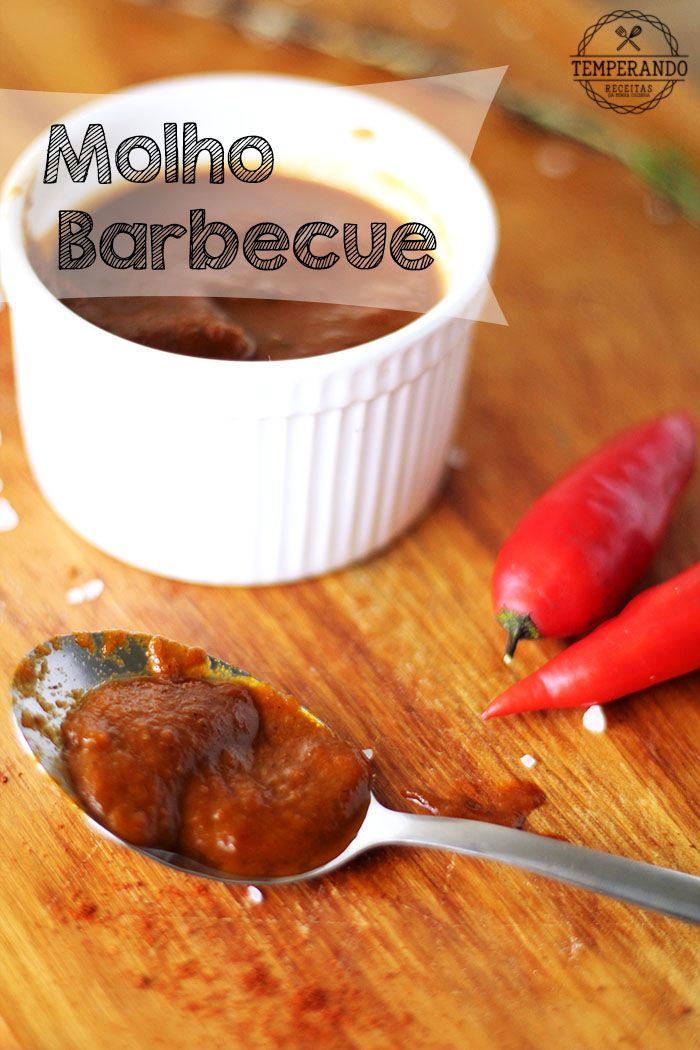 MOLHO BARBECUE -- deliciosa receita de molho barbecue bem completa para acompanhar carnes e churrascos   temperando.com #receita #molhobarbecue #churrasco
