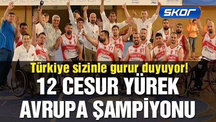 Büyük gurur! Helal olsun size... Türkiye Tekerlekli Sandalye Basketbol Milli Takımı, Avrupa şampiyonu oldu