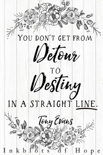 You don't get from detour to destiny in a straight line. / detours series / Tony Evans / Calling / purpose / Christianity / faith / struggles / hope / God's love / the problem of evil / Joseph / Genesis / The Bible / Bible resources / spiritual resoruces